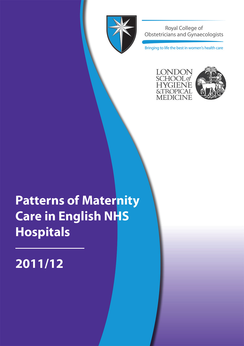 patterns of maternity care in english nhs hospitals  patterns of maternity care in english nhs hospitals 2011 12 front cover